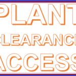 A GUIDE TO PLANT CLEARANCES AND ACCESS