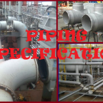 Data required for making piping specifications: An Overview